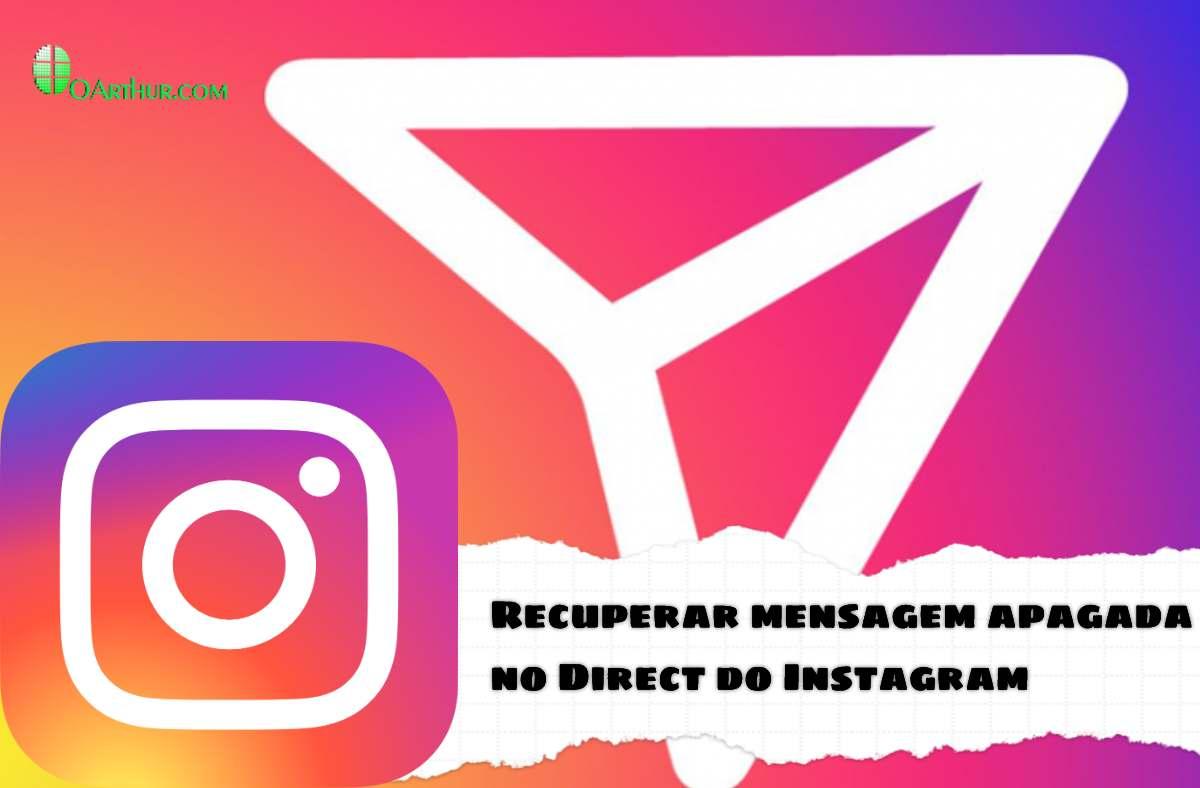 recuperar mensagem apagada no direct do Instagram