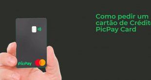 Como pedir um cartão de Crédito PicPay Card