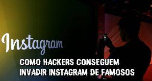 Como Hackers conseguem invadir Instagram de famosos