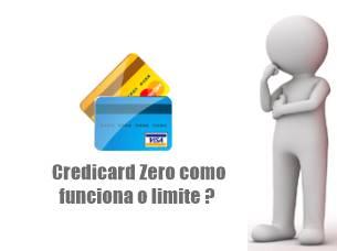 Credicard Zero como funciona o limite ?
