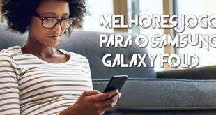 7 melhores jogos para Samsung Galaxy Fold